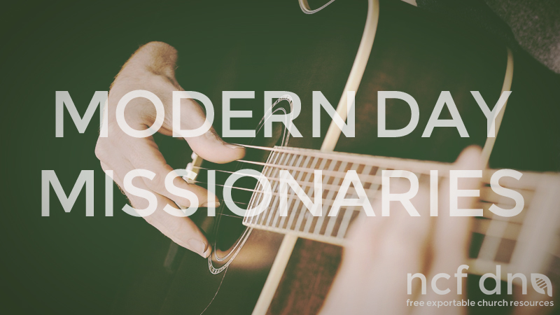 NCF DNA Standard Portfolio Feature MODERN DAY MISSIONARIES