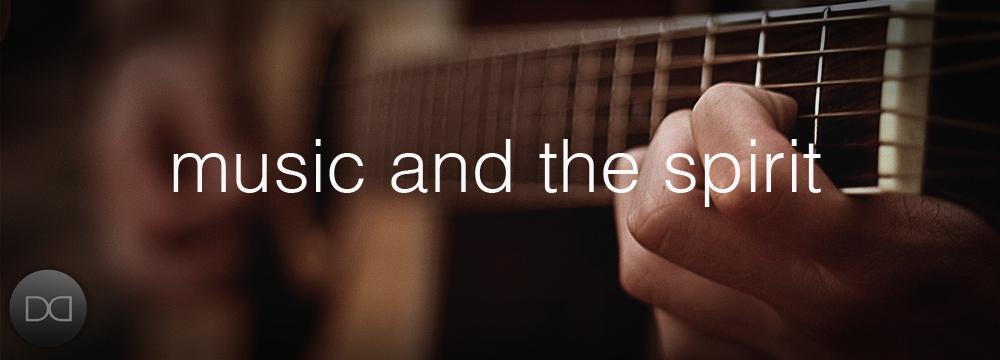 music and the spirit
